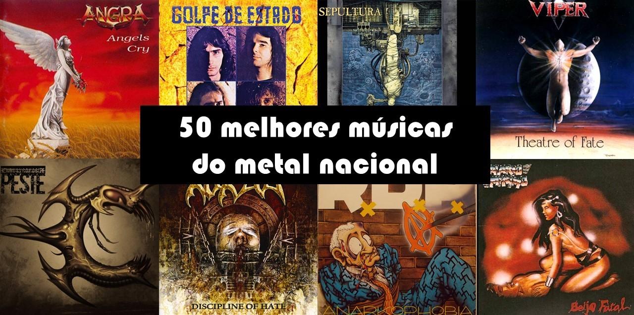 As 50 melhores músicas do metal nacional de todos os tempos